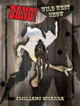 BANG:WILD WEST SHOW