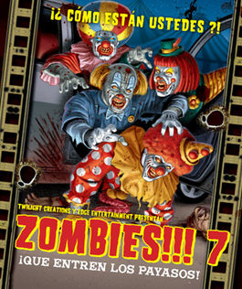 ZOMBIES 7 SEND IT THE CLOWNS